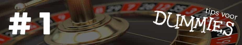 Roulette tips voor dummies