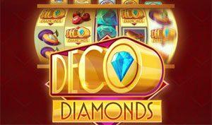 Deco Diamonds Casino game Just For The Win