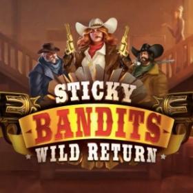 Sticky Bandits Wild Return